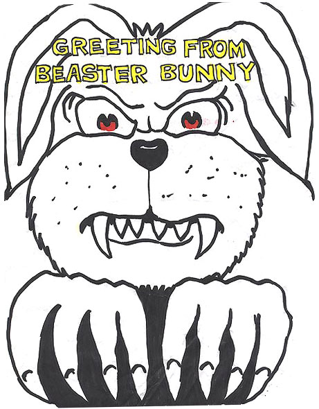 Greetings from the Beaster Bunny